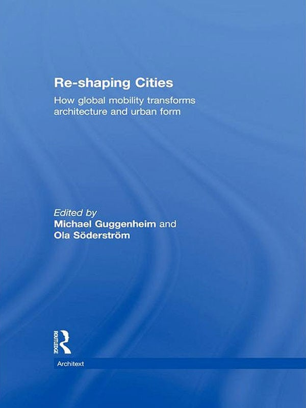 Reshaping Cities