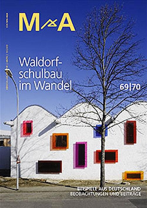 Mensch & Architektur – Waldorfschulbau